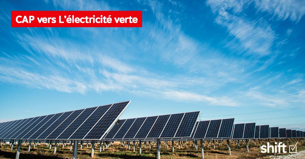 SHIFT OPTE POUR L'ÉLECTRICITÉ VERTE !