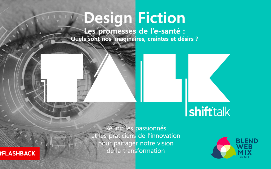 #Flashback : Shift'Talk E-Santé
