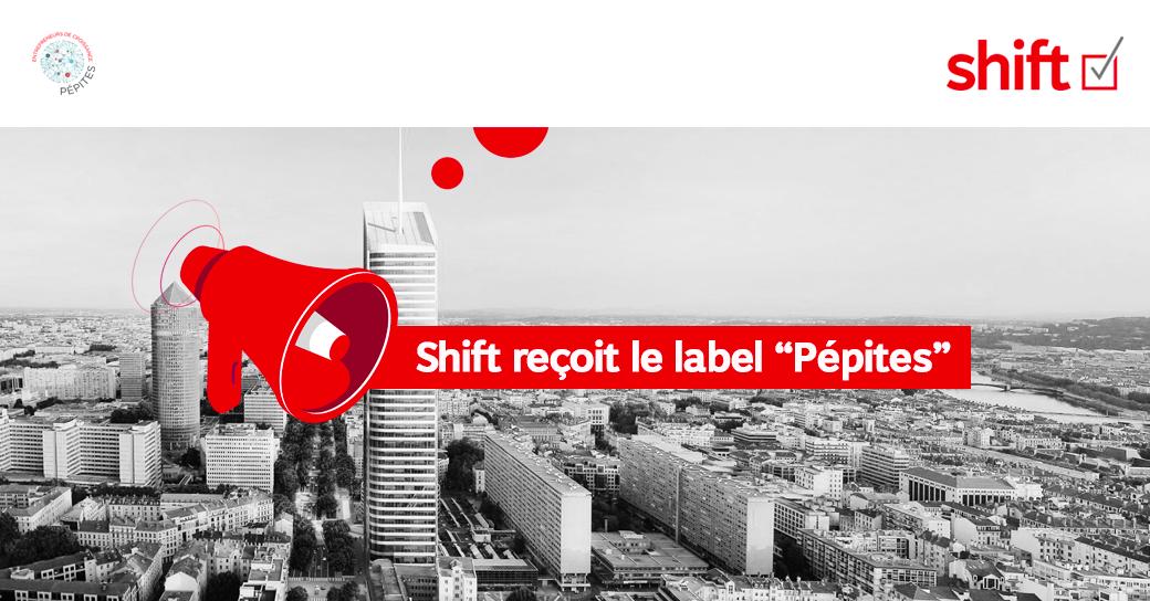SHIFT REÇOIT LE LABEL «PÉPITES» !
