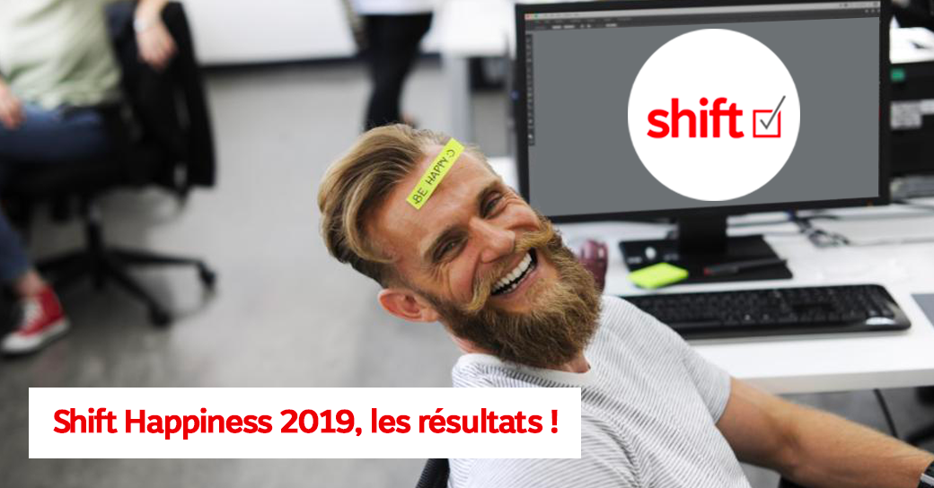 LE PROJET SHIFT HAPPINESS