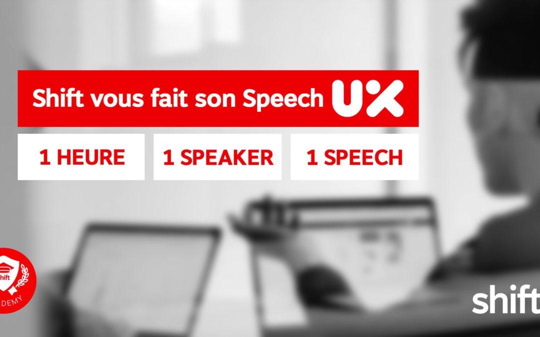 NOUVEAU : SPEECH UX GRATUIT !